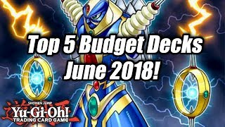 Yu-Gi-Oh! Top 5 Competitive Budget Decks for the June 2018 Format!