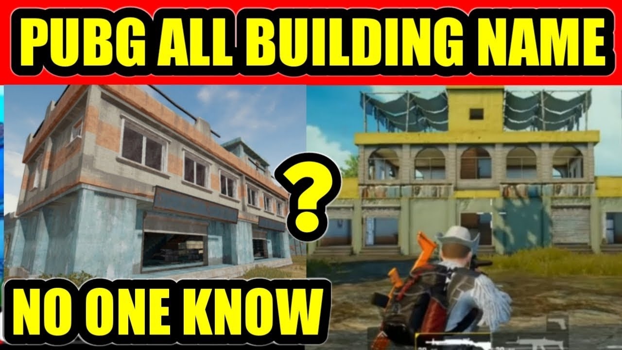 PUBG Mobile Erangle Map All Building Names / No One Knows / Must Watch
