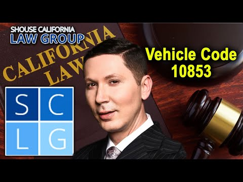 """California Vehicle Code 10853 – """"Malicious mischief"""" to a vehicle"""
