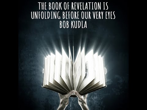 Book of Revelation Unfolding Right Now & Crypto Markets Latest, Bob Kudla