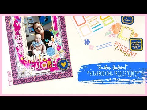 """Smiles Galore"" ~ Scrapbooking Process Video + + + INKIE QUILL"