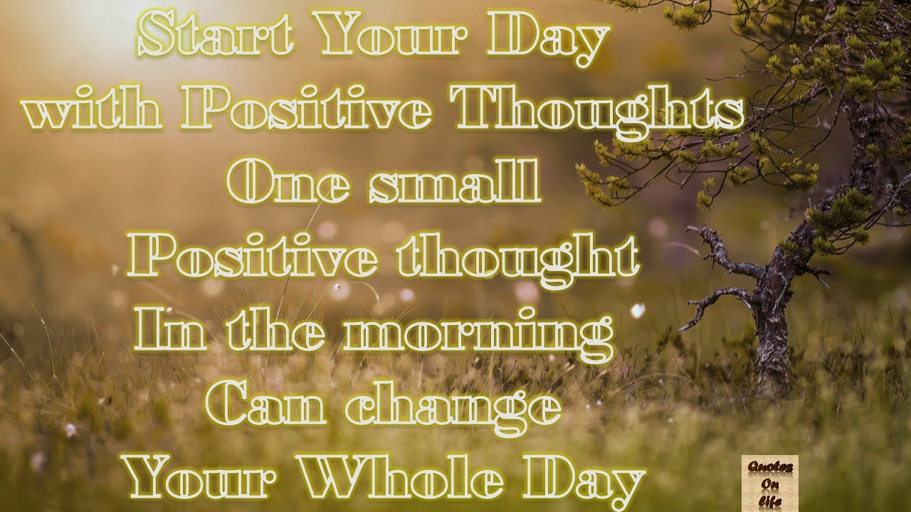 Good Morning Positive Quotes Animated Good Morning Greetings With Inspirational Quotes On Life