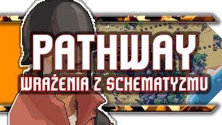 🔥 Pathway / Recenzja turowego Indiany Jones!