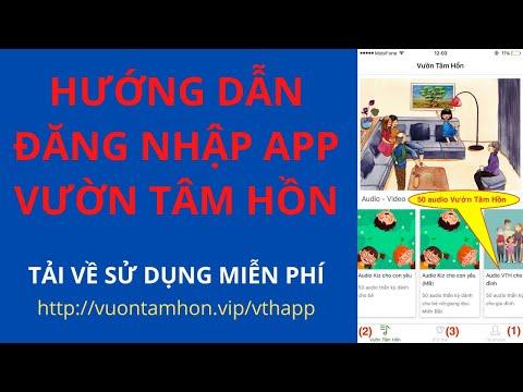 Hướng dẫn đăng nhập tài khoản App Vườn Tâm Hồn