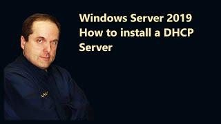 Windows Server 2019 How to install a DHCP Server cмотреть видео онлайн бесплатно в высоком качестве - HDVIDEO
