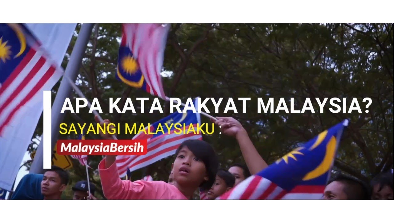 APA KATA RAKYAT MALAYSIA