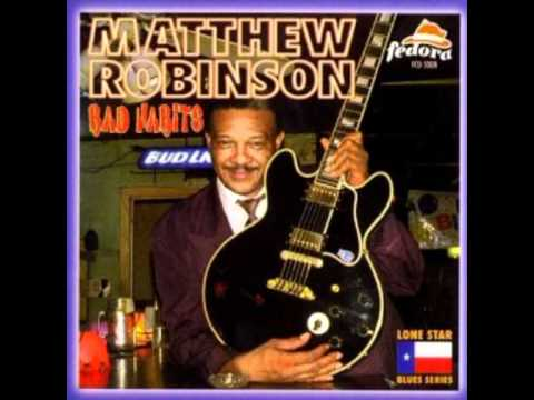 Matthew Robinson - You just can't take my Blues (Austin Black Music Recordings)
