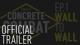 Video still for Concrete Combat | Trailer | Episode 1: Wall to Wall