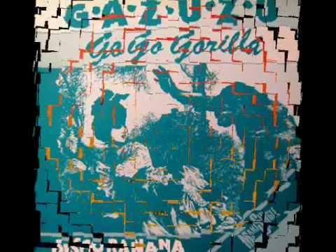 Gazuzu - Go Go Gorilla (1983)