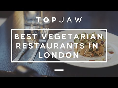 The BEST VEGETARIAN Restaurants in London