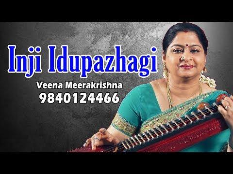 Inji Idupazhagi - film Instrumental by Veena Meerakrishna