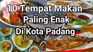 Download lagu 10 TEMPAT MAKAN PALING ENAK DI KOTA PADANG I WAJIB DICOBA !!!
