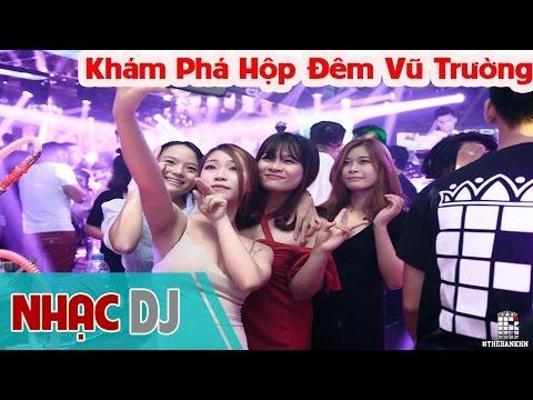 Nonstop ☝ Girl Xinh Khám Phá Hộp Đêm Vũ Trường ☝ Vietnam Club Bar Hà Nội - Sài Gòn - Việt Nam (P4)