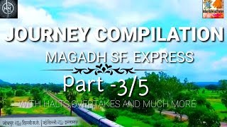 """Magadh express full journey from patna saheb to fatuha  part 3 By """"INDIAN RAILWAY & TOURISM"""