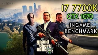 GTA V - In-Game Benchmark - Core i7 7700K - GTX 1070 OC 8GB - Max Settings + FPS Counter - Full HD