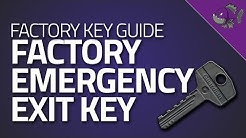 Factory Key - Key Guide - Escape From Tarkov