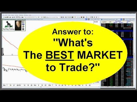 Best Market To Trade