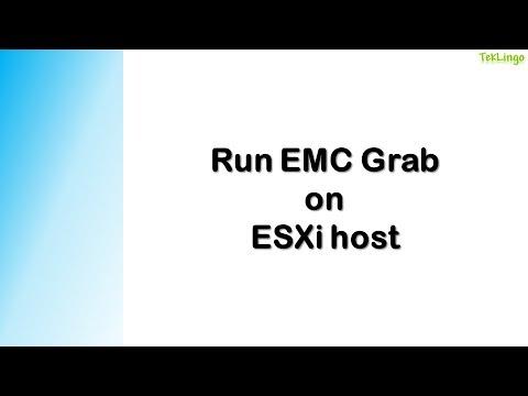 Run EMC Grab on ESXi host