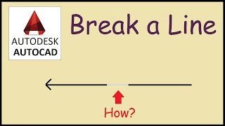 How to break and trim a line in Autocad