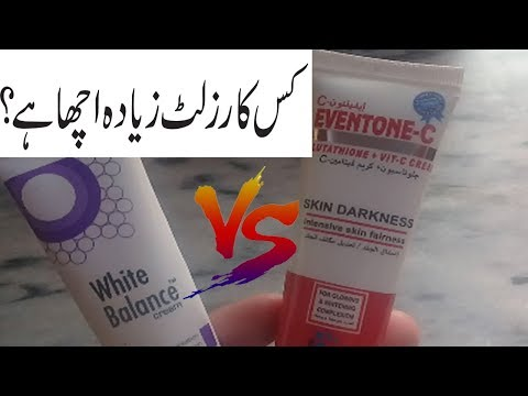 EVENTONE-C VS WHITE BALANCE CREAM/BEST NIGHT CREAM /BEAUTY TIPS IN URDU/WHITENING WINTER SKIN CARE