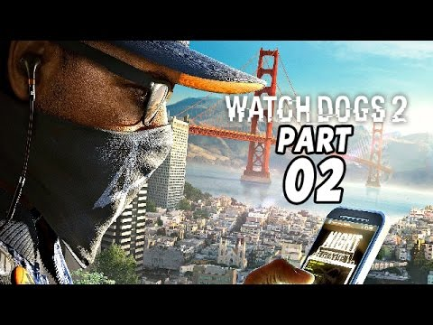 Watch Dogs 2 Gameplay German Part 2 - Mitten im Hackerkrieg - Let's Play Watch Dogs 2 Deutsch