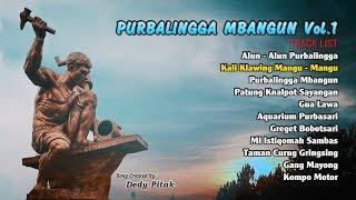 Full Album Purbalingga Mbangun Volume 1 Kumpulan Lagu Ngapak Dedy Pitak  Officia