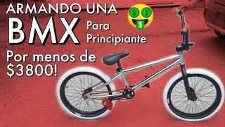 Armando una BMX de PRINCIPIANTE de MENOS DE $3800 MXN!!