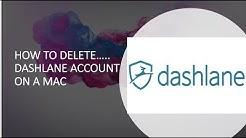 HOW I DELETED DASHLANE ACCOUNT.
