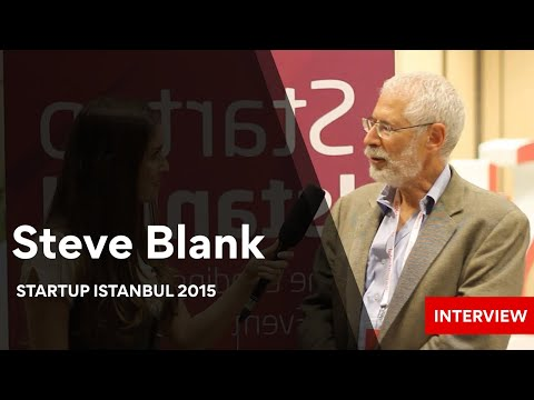 Startup Istanbul 2015 - Steve Blank Interview