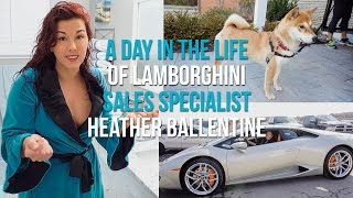 A Day in the life of Lamborghini Sales Specialist Heather Ballentine