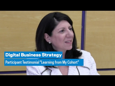 """Digital Business Strategy: Participant Testimonial """"Learning from my Cohort"""""""