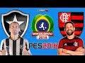 Botafogo VS. Flamengo (10/11/2018) Brasileirão Série A - PES 2018