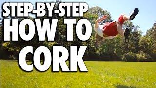 How To Cork Screw (flip/ Twist/ Kick) - Tutorial