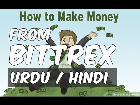 bittrex tutorial how to buy-sell hindi/urdu