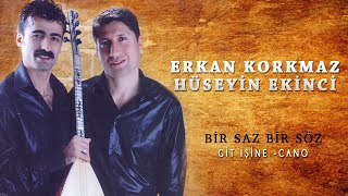 Erkan Korkmaz, Hüseyin Ekinci - Xezal