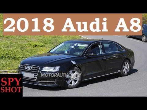 2018 Audi A8 Spy Shot ! - YouTube