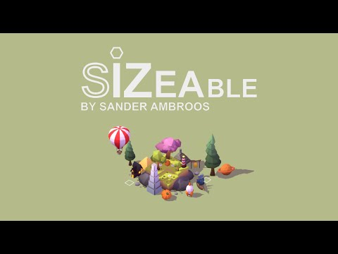 Sizeable - Steam Reveal (demo now available)
