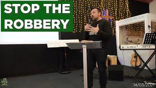 Stop The Robbery   Pastor Rich Rycroft   Hillfields Church