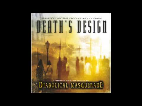 Diabolical Masquerade : Death's Design (Full Album) 2001