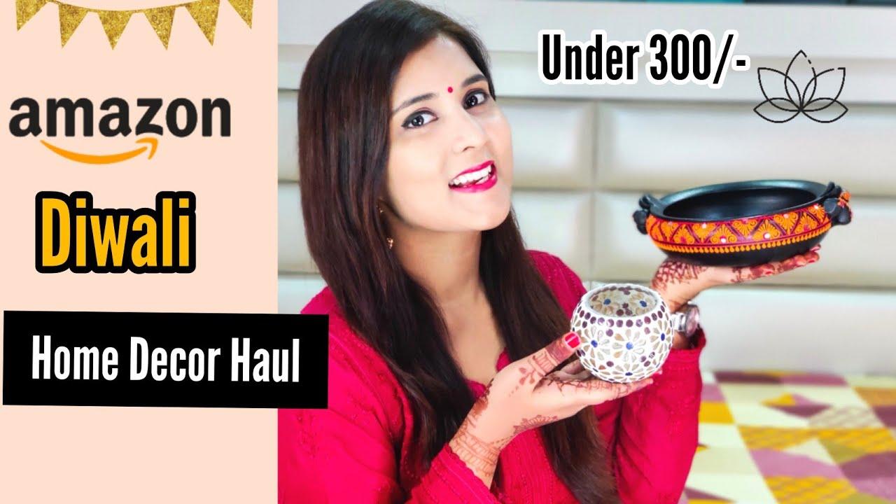 Amazon Diwali Home Decor Haul 2020 Under 300 Home Makeover Series Youtube