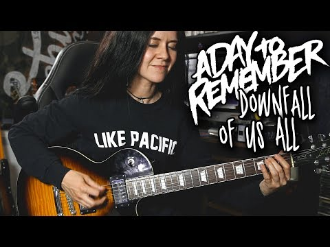 Downfall Of Us All  A Day To Remember Guitar