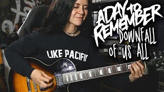 Скачать Downfall Of Us All A Day To Remember Guitar Cover