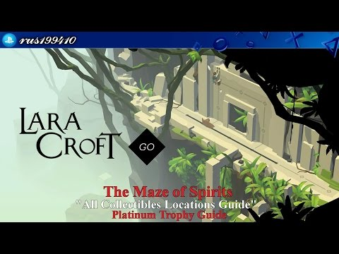 """Lara Croft Go - The Maze of Spirits """"All Collectibles Locations Guide"""" (Platinum Trophy Guide)"""