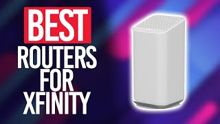 Best Router For XFinity in 2021 [Top 5 Picks Reviewed]