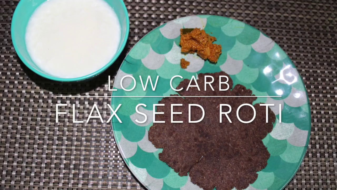 Low Carb Flax Roti - YouTube