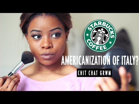 Americanization of Italy | Chit Chat GRWM