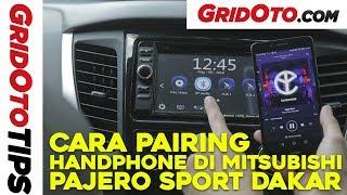 Cara Pairing Handphone Di Mitsubishi Pajero Sport Exceed | How To | GridOto Tips