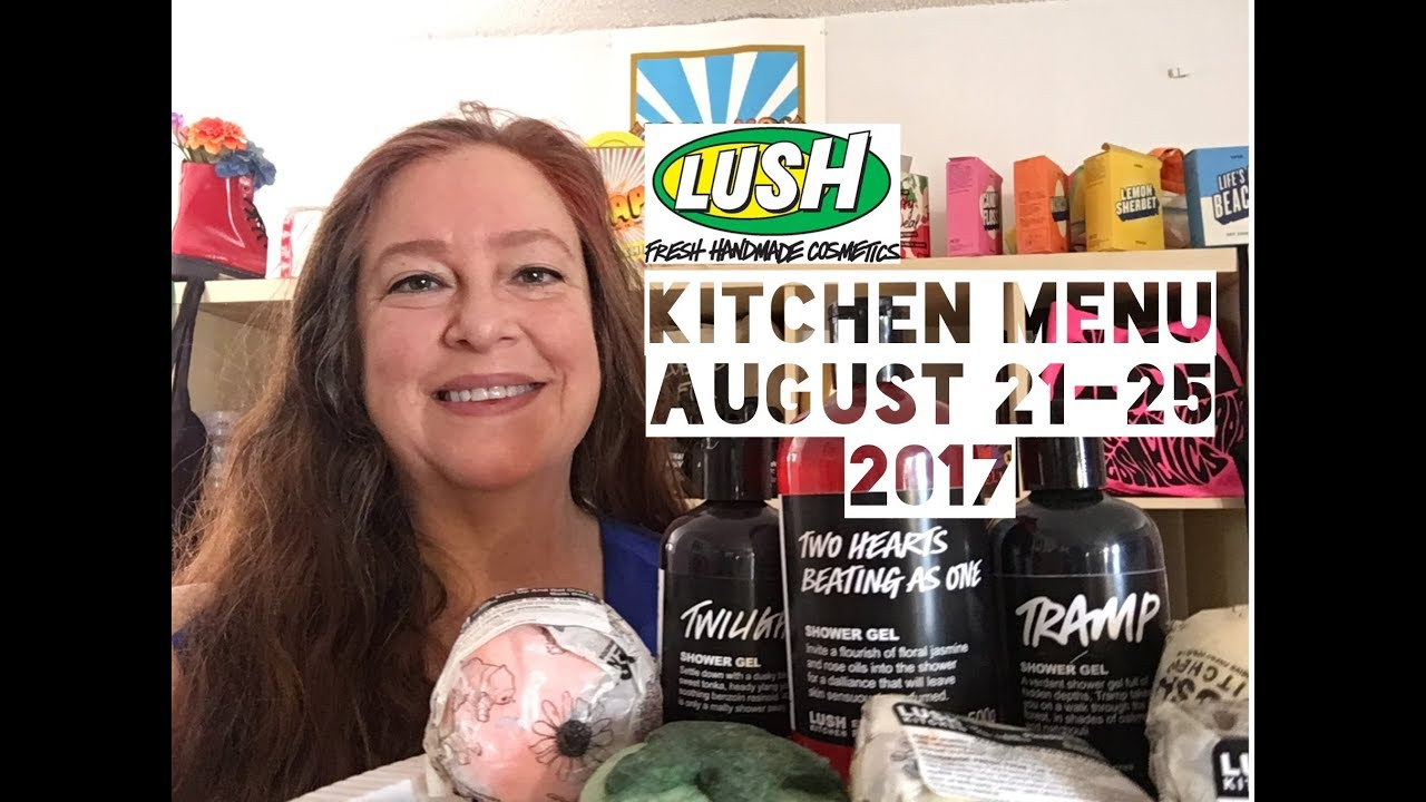 Lush Kitchen Menu August 21-25 2017 - YouTube