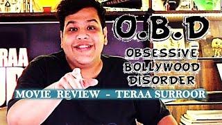 OBD Movie Review - Teraa Surroor