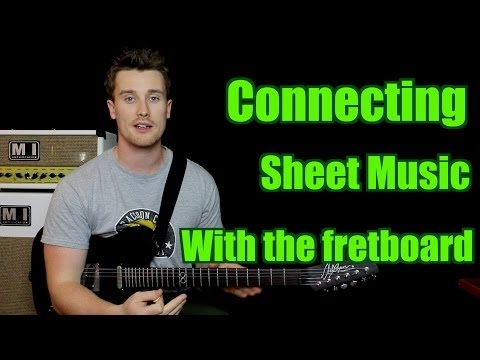 Connecting Sheet Music with the fretboard